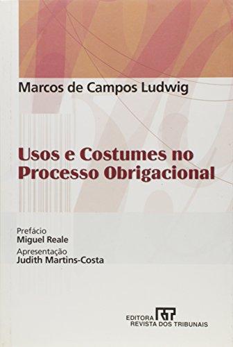 Usos e Costumes no Processo Obrigacional