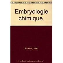 EMBRYOLOGIE CHIMIQUE.