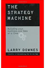 The Strategy Machine: Building Your Business One Idea at a Time Hardcover