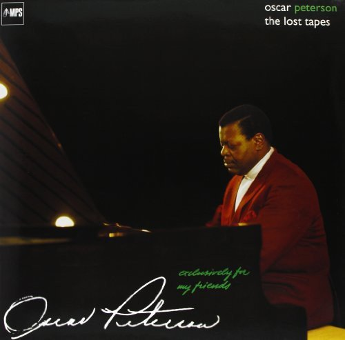 Vinilo : Oscar Peterson - Exclusively For My Friends: The Lost Tapes (180 Gram Vinyl)