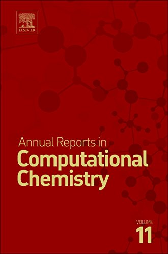 Annual Reports in Computational Chemistry, Volume 11