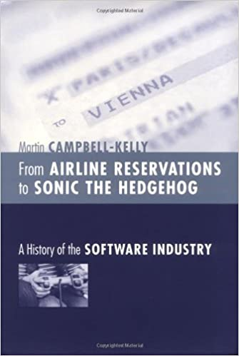 From Airline Reservations to Sonic the Hedgehog A History of the Software Industry
