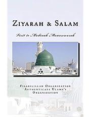 Ziyarah & Salam: Visit to Madinah Munawwarah & 40 Salwat on our beloved Nabi Sayyidina Muhammad( PBUH )