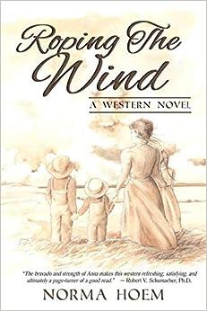 Roping The Wind por Norma Hoem epub
