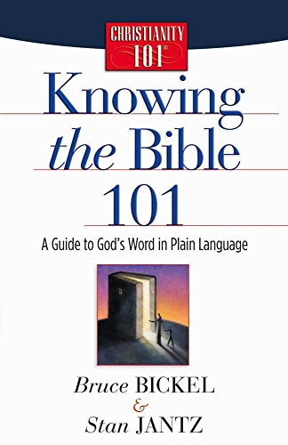 Knowing the Bible 101: A Guide to God's Word in Plain Language (Christianity 101) by Harvest House Publishers