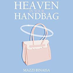 Heaven in Your Handbag