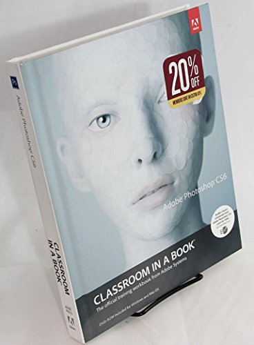 Adobe Photoshop CS6 Classroom In A Book [Hardcover]