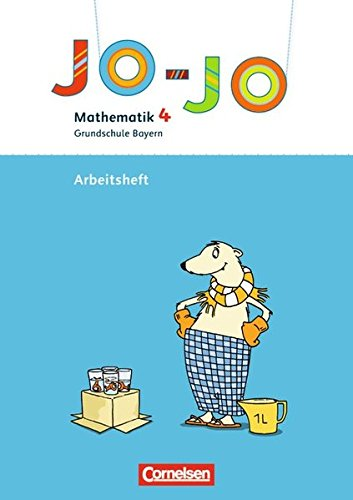 Jo-Jo Mathematik - Grundschule Bayern: 4. Jahrgangsstufe - Arbeitsheft