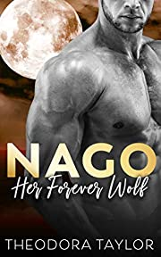 NAGO: Her Forever Wolf: 50 Loving States, Mississippi (The Brothers Nightwolf Book 1)