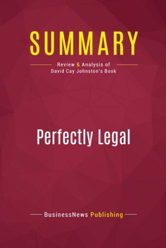 Summary: Perfectly Legal: Review and Analysis of David Cay Johnston's Book