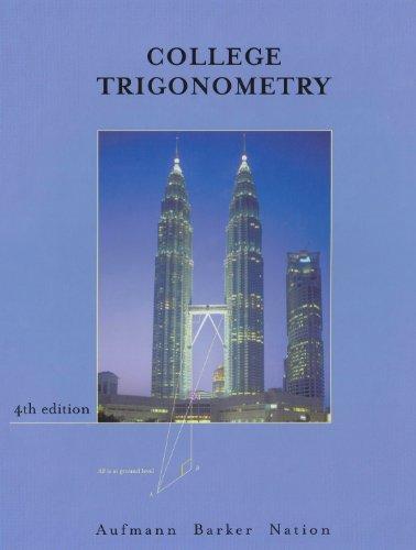 College Trigonometry, Fourth Edition