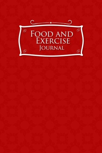Read Online Food and Exercise Journal: Daily Food Intake Log, Food Exercise Journal, Food And Exercise Planner, Food Tracking Log (Volume 32) pdf