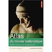 ATLAS DU MONDE HELLÉNISTIQUE N.É.