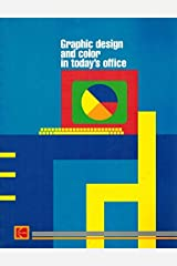 Graphic Design and Color in Today's Office (Kodak Publication, No. W-628,) Paperback