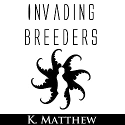 Invading Breeders