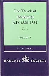 The Travels of Ibn Battuta, AD 1325-1354. VOLUME V. : Index to Volumes 1-4 (Hakluyt Society Second Series)