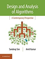Design and Analysis of Algorithms: A Contemporary Perspective
