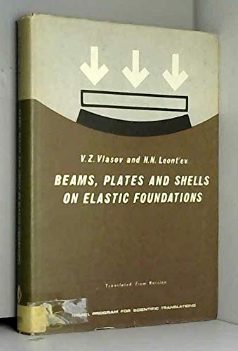 Beams, Plates and Shells on Elastic Foundation