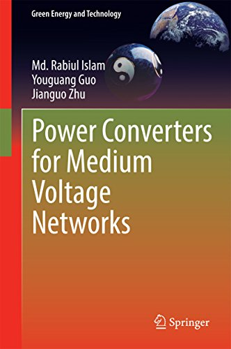Power Converters for Medium Voltage Networks (Green Energy and Technology) (English Edition)