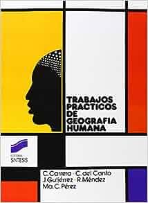 Trabajos Practicos de Geografia Humana (Coleccion Trabajos