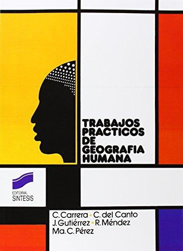 Descargar Libro Trabajos Prácticos De Geografía Humana Maria Del Carmen Carrera Sanchez
