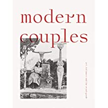 Modern Couples: Art, Intimacy and the Avant-Garde