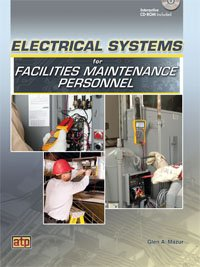 (Electrical Systems for Facilities Maintenance Personnel)