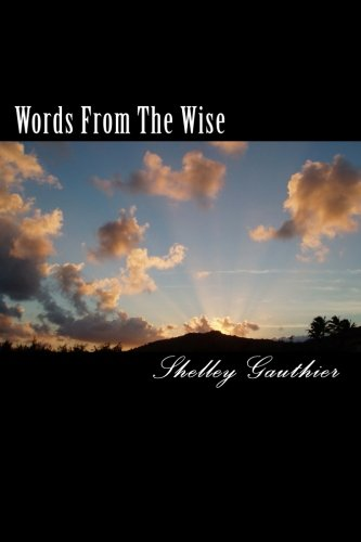 Download Words From The Wise: Shelley`s Collection of Quotes pdf epub
