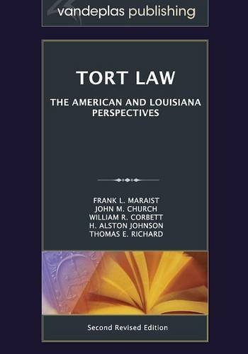 Tort Law: The American and Louisiana Perspectives, Second Revised Edition 2012 by Frank L. Maraist (2015-07-31)