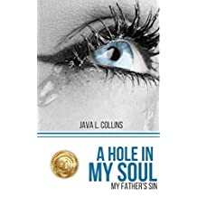 A Hole In My Soul: My Father's Sin