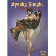 Spunky Knight Extreme #4 Adults Only