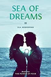 Sea of Dreams: The Power of Four (Volume 1)