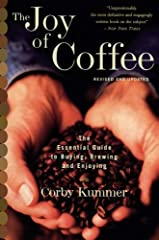 In this revised and updated edition of the most authoritative guide to coffee, Corby Kummer travels the country and the world to give you all the latest information you need to make a great cup at home: • The best beans and how to buy ...