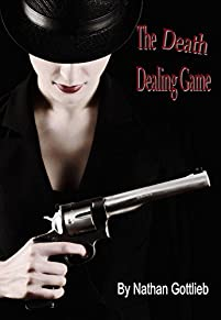 The Death Dealing Game by Nathan Gottlieb ebook deal