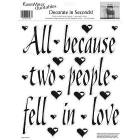 All Because Two People Fell In Love Peel & Stick Single Shee