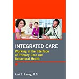 Integrated Care: Working at the Interface of Primary and Behavioral Health Care