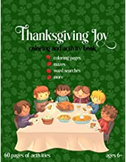 Thanksgiving Joy Coloring and Activity Book: ages 6+; coloring, mazes, word searches, more