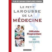 PETIT LAROUSSE DE LA MÉDECINE (LE)