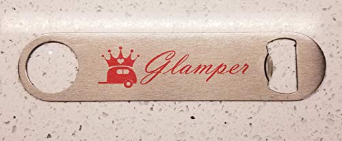 Glamper Stainless Steel Bottle Opener- Speed Bottle Opener, Bartender, Camping Bottle Opener, Funny Camping, RV, Travel Trailer, Jayco, Winnebago, Campin, Accessories Christmas Vacation Glamping