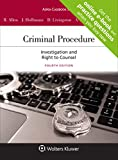 Criminal Procedure: Investigation and the Right to Counsel (Aspen Casebook)