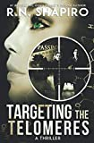 img - for Targeting the Telomeres: A Thriller book / textbook / text book