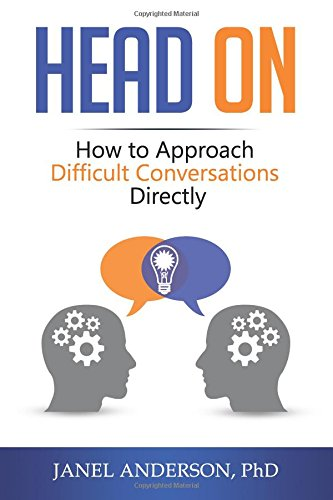 Head On: How to Approach Difficult Conversations Directly