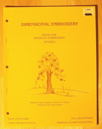 - Brazilian Embroidery Book One (Revised) Dimensional Embroidery Craft Book
