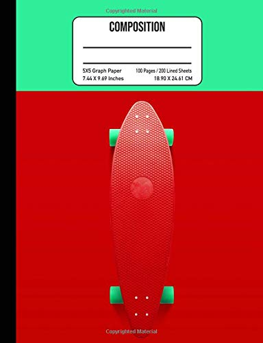 Composition 5x5 Graph Paper 100 Pages / 200 Lined Sheets 7.44 x 9.69 Inches: Skateboarding Red & Green Notebook Cover for School Homework Note Taking ... Gift Idea for Skaters Students and Teachers por Pretty Awesome Notebooks