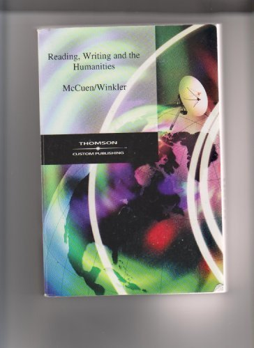 Reading, Writing and the Humanities (Custom Edition for Glendale Community College)