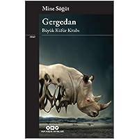 Gergedan - Büyük Küfür Kitabı