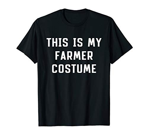 This Is My Farmer Costume Halloween Funny T-shirt]()