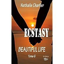 Ecstasy 6: Beautiful life