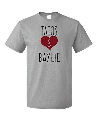 Baylie - Funny, Silly T-shirt