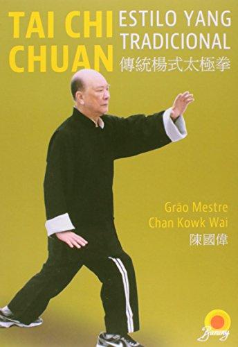 Tai Chi Chuan. Estilo Yang Tradicional
